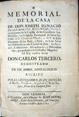 Presione para entrar a Memorial de la casa de Don Joseph Ignacio de San-Martín, Ruiz Peral... [Volumen 1]