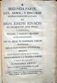 Presione para entrar a Segunda Parte del arbol y discurso genealógico de la casa de Don Joseph Ignacio de San-Martín