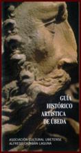 Guía histórico artística de Úbeda. En las mejores librerías. Pulse para conocer las fuentes que nos avalan